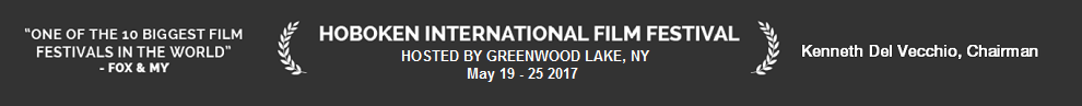 Hoboken International Film Festival in Greenwood Lake, NY